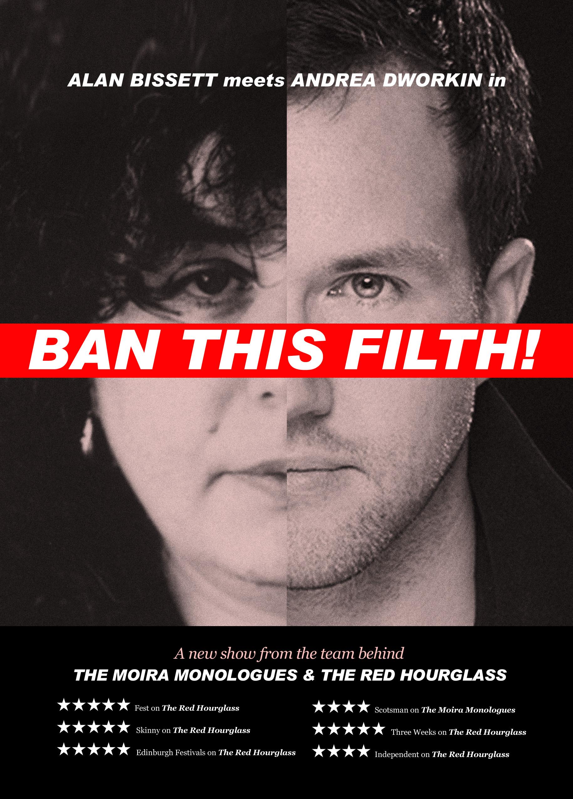 Ban This Filth London Premier Alan Bissett
